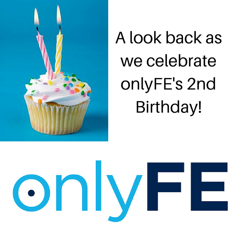 Celebrating onlyFE's Second Birthday!