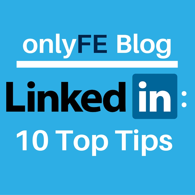 LinkedIn 10 Top Tips