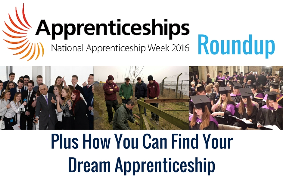National Apprenticeship Week 2016 Roundup - Plus how you can find your dream apprenticeship