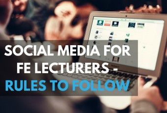 social media rules for FE lecturers