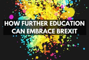 Brexit How FE Can Embrace The Challenge