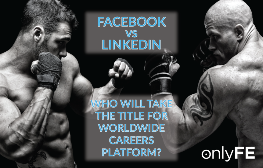 onlyFE Facebook Vs Linkedin - Who will take the title for worldwide careers platform-01